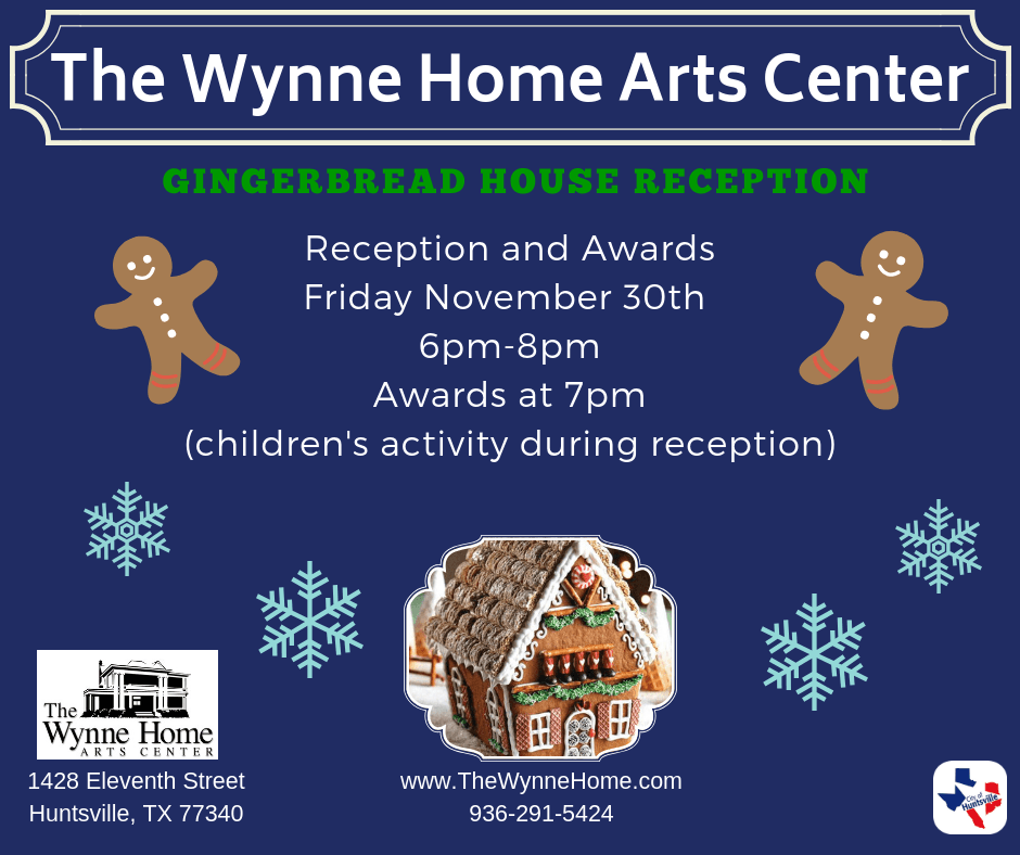 Gingerbread House Exhibit Reception 2018
