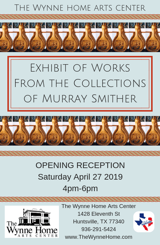 Exhibition of Selections from the Collections of Murray Smither