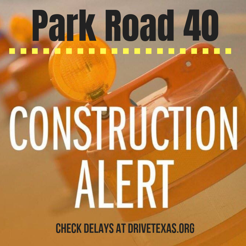 TXDOT closures park road 40